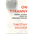 On Tyranny: Twenty Lessons from the Twentieth Century (English Edition)