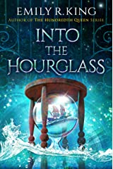Into the Hourglass (The Evermore Chronicles Book 2) Kindle Edition