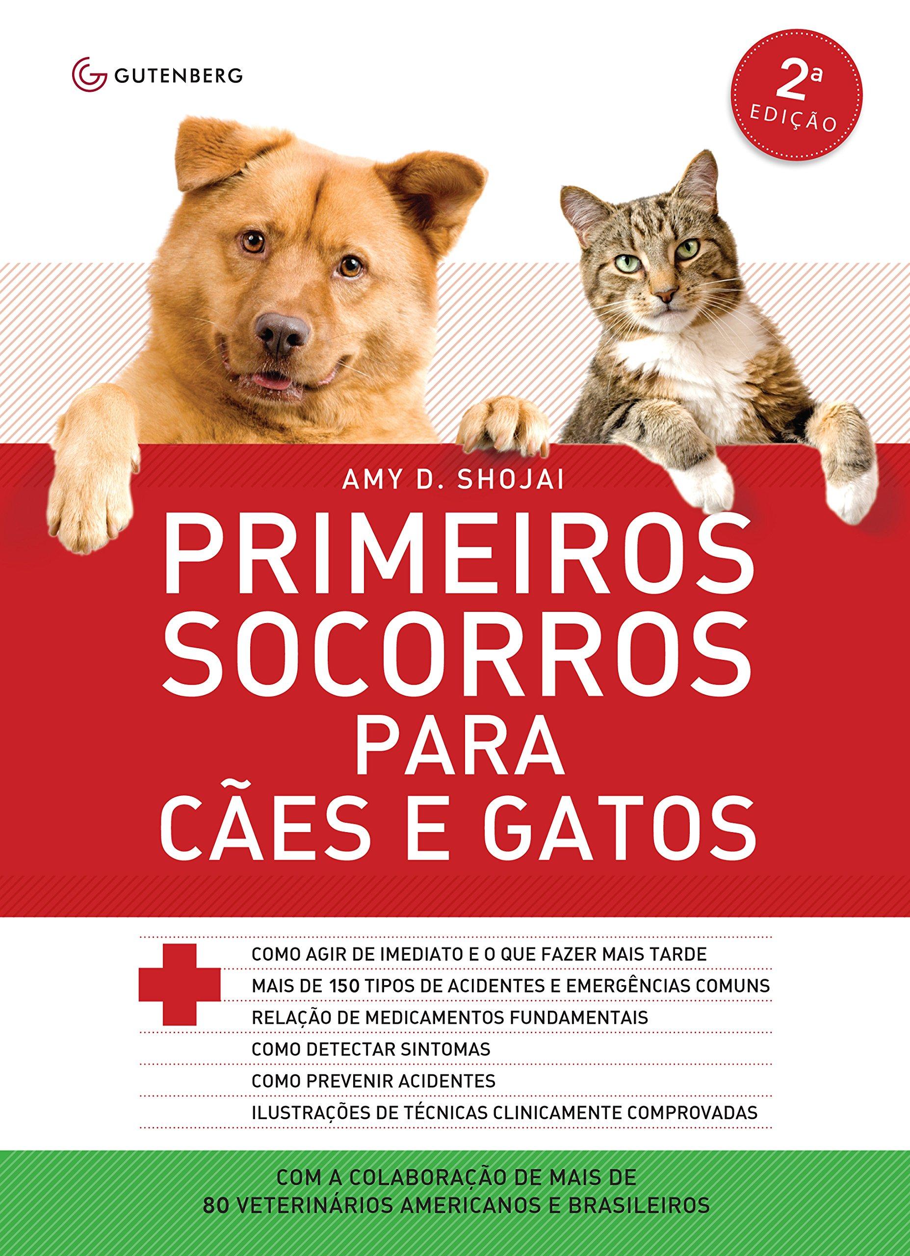 Primeiros Socorros Para Cães e Gatos (Em Portuguese do Brasil): Amy Shojai: 9788589239745: Amazon.com: Books