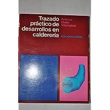 TRAZADO PRACTICO DE DESARROLLO EN CALDERERIA (CEAC)