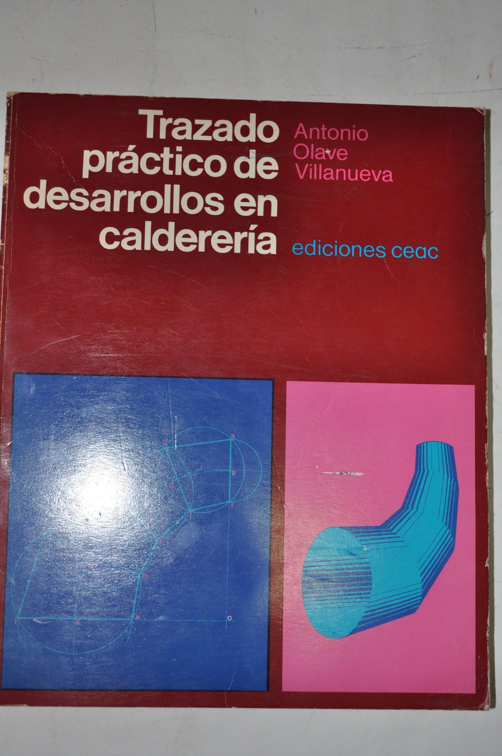 Trazado Practico De Desarrollo En Caldereria Ceac 9788432948015 Books