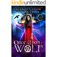 Once Upon A Wolf: A Dark Academy Reverse Harem Romance (Everafter Academy Book 1)