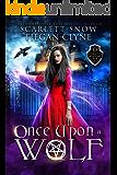Once Upon A Wolf: A Dark Academy Reverse Harem Bully Romance (Everafter Academy Book 1)