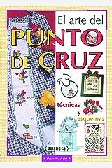 El Arte Del Punto De Cruz (Pequeñas Joyas) Edición Kindle