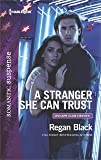 A Stranger She Can Trust (Escape Club Heroes)