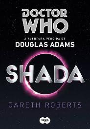 Doctor Who: Shada: A aventura perdida de Douglas Adams
