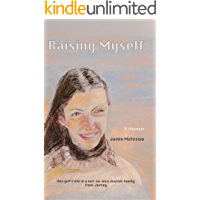 Raising Myself: This girl's life in a not-so-nice  Jewish family from Jersey