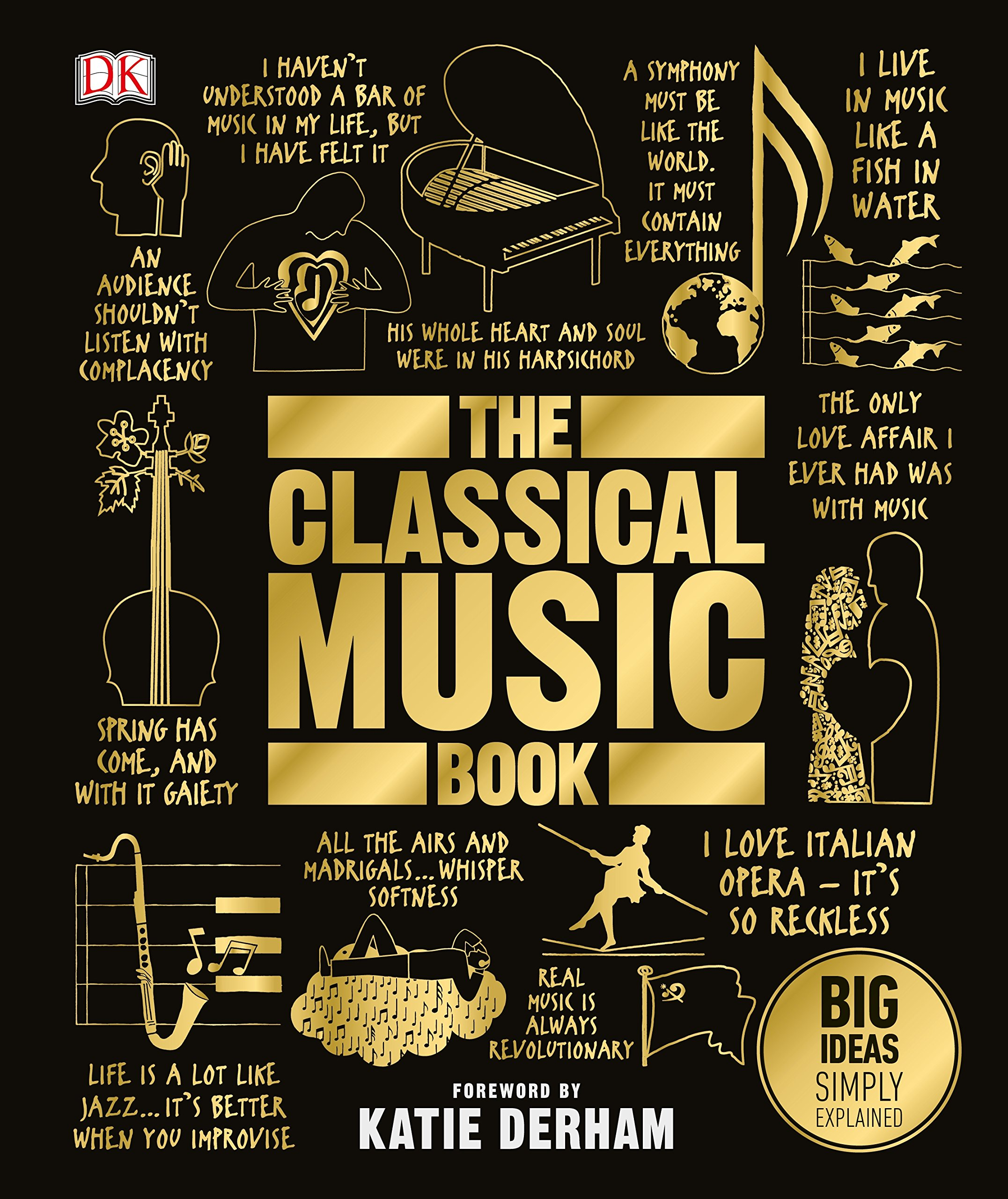 The Classical Music Book: Big Ideas Simply Explained: Amazon