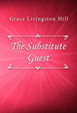 The Substitute Guest