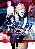 Fate/strange Fake (3) (TYPE-MOON BOOKS)