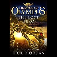 Heroes of Olympus: The Lost Hero: 1 (Heroes Of Olympus Series)