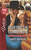 Courting the Cowboy Boss: Reclaimed by the Rancher (Texas Cattleman's Club: Lies and Lullabies)