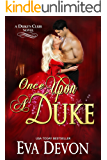 Once Upon A Duke (The Dukes' Club Book 1)