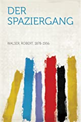 Der Spaziergang (German Edition) Kindle Edition