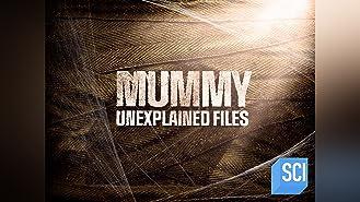Mummy Unexplained Files Season 1