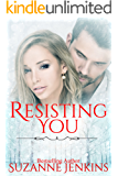 Resisting You (Bittersweets Book 5)