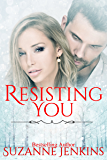 Resisting You: Steamy Romance (Bittersweets Book 5)
