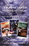 The Safe Lands Complete Collection: Contains Captives, Outcasts, and Rebels