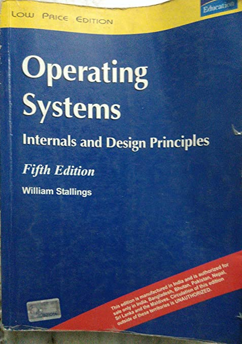 Operating Systems Internals And Design Principles By William Stallings Amazon In Electronics