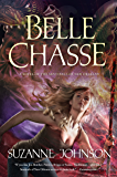 Belle Chasse: A Novel of The Sentinels of New Orleans