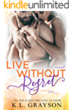 Live Without Regret (A Touch of Fate)