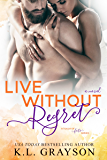 Live Without Regret (A Touch of Fate Book 3)