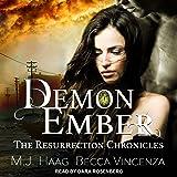 Demon Ember: Resurrection Chronicles Series, Book 1