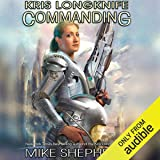 Commanding: Kris Longknife, Book 17