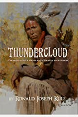 ThunderCloud: (The Oddities of A Young Man's Journey to Manhood) Kindle Edition