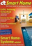 c't Smart Home (2016): Der Praxis-Guide für intelligentes Wohnen