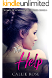 The Help: A Reverse Harem High School Bully Romance (Kings of Linwood Academy Book 1)