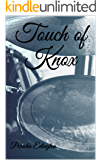 Touch of Knox (Knox Series Book 1)