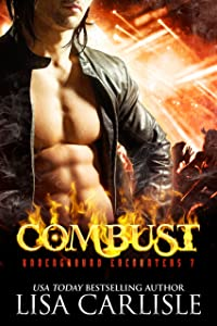 Combust: a vampire and firefighter paranormal romance (Underground Encounters Book 7)