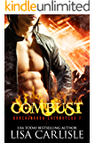Combust: a vampire and firefighter paranormal romance (Underground Encounters Book 8)