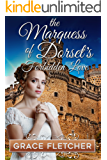 The Marquess of Dorset's Forbidden Love: Regency Romance (Clean & Wholesome Regency Romance Book)