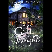 A Gift of Thought (Tassamara Book 2)