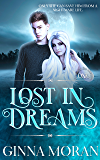 Lost in Dreams (Destined for Dreams Book 1)
