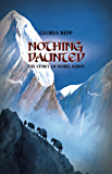 Nothing Daunted: The Story of Isobel Kuhn