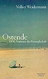 Ostende: 1936, Sommer der Freundschaft (German Edition)