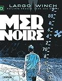 Largo Winch - tome 17 - Mer noire (grand format)
