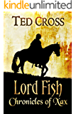 Lord Fish: Chronicles of Xax