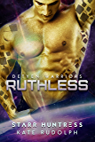 Ruthless (Detyen Warriors Book 2)