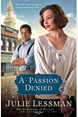 A Passion Denied (The Daughters of Boston Book #3) Kindle Edition