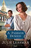 A Passion Denied (The Daughters of Boston Book #3)