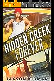 Hidden Creek Forever (Hidden Creek High Book 4)