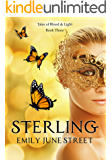 Sterling (Tales of Blood & Light Book 3)