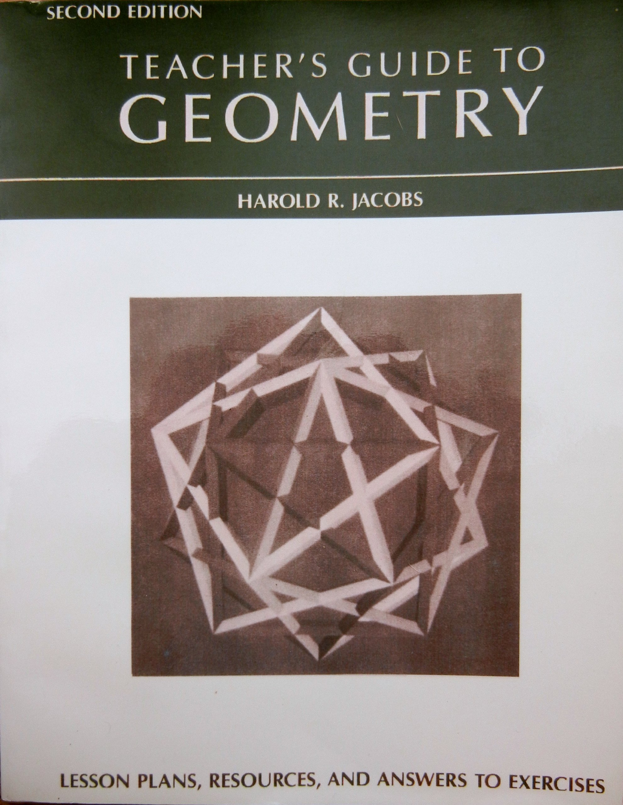 Teacher's Guide to Geometry: Harold R. Jacobs: 9780716717485: Amazon.com:  Books