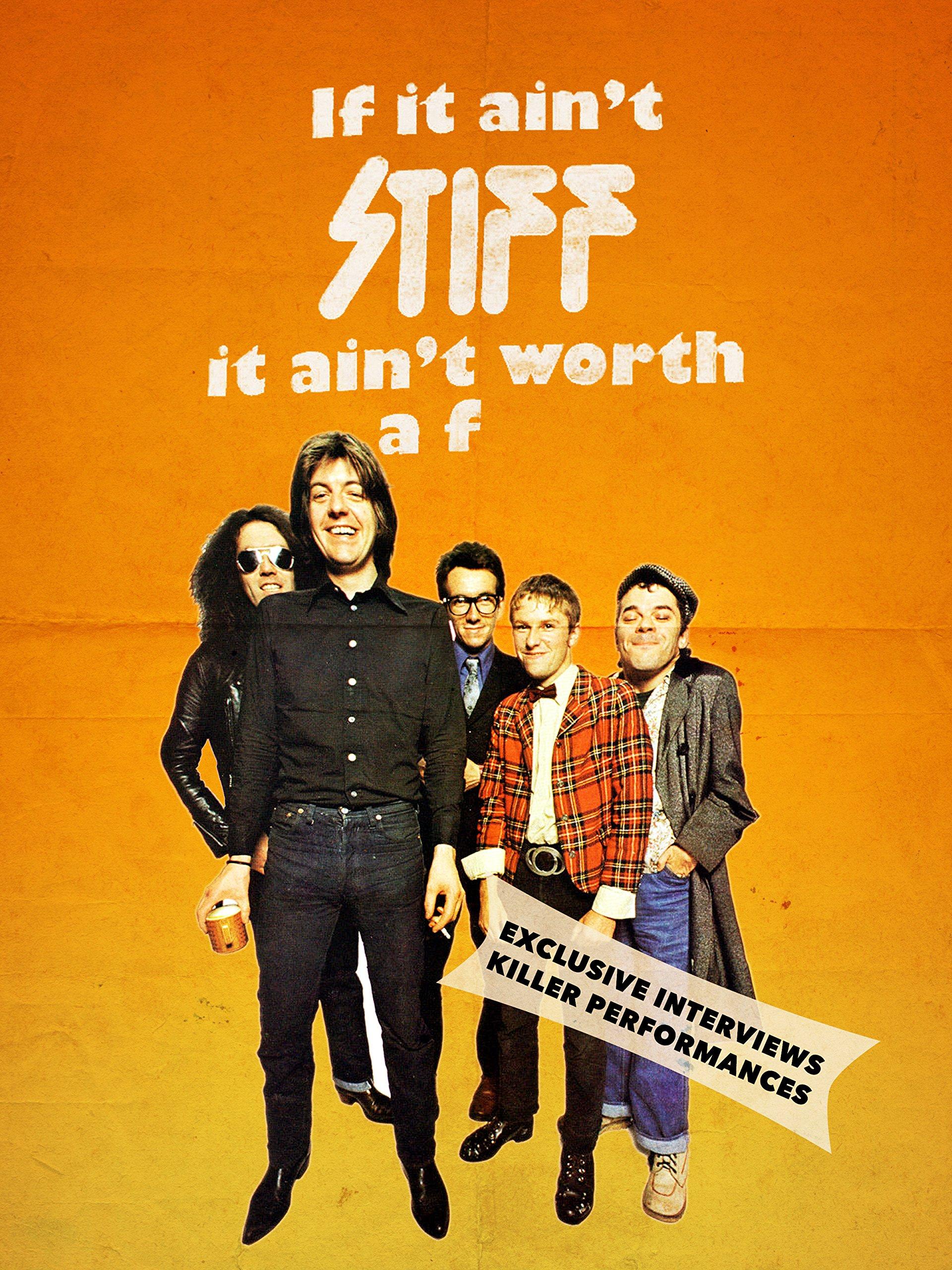 If It Ain't Stiff, It Ain't Worth a F
