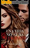 Una vida no será suficiente (Spanish Edition)
