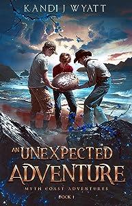 An Unexpected Adventure (Myth Coast Adventures Book 1)